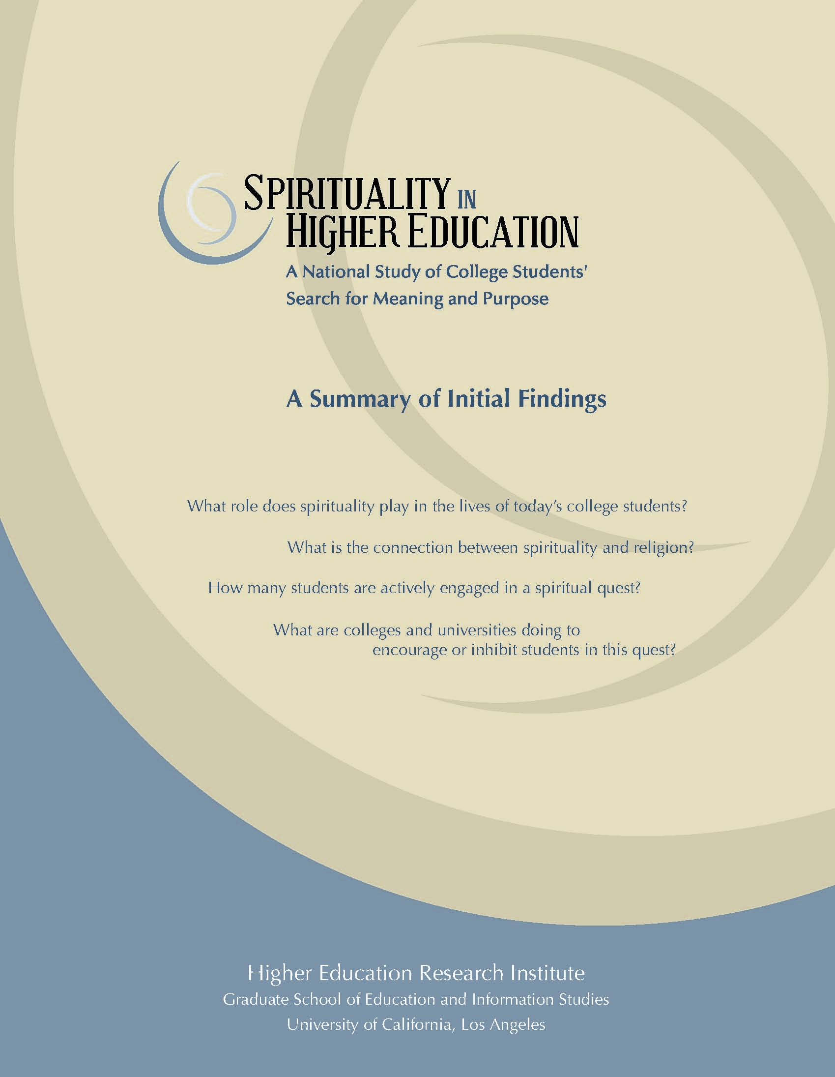 research reports spirituality in higher education summary selected findings